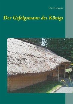 Der Gefolgsmann des Königs (eBook, ePUB)