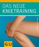 Das neue Knietraining (eBook, ePUB)