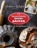 Johann Lafer präsentiert Deutschlands bester Bäcker (eBook, ePUB)