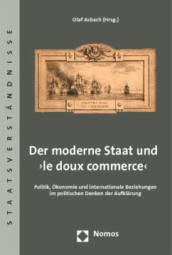 Der moderne Staat und 'le doux commerce'