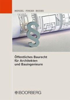 Öffentliches Baurecht für Architekten und Bauin...