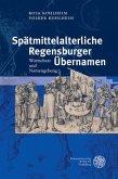 Spätmittelalterliche Regensburger Übernamen