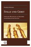 Stille und Gebet (eBook, PDF)