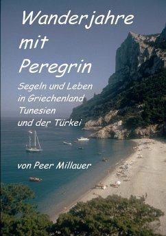 Wanderjahre mit Peregrin (eBook, ePUB) - Millauer, Peer