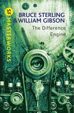 The Difference Engine (eBook, ePUB) - Gibson, William; Sterling, Bruce