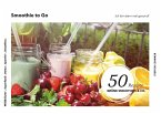 Smoothie to Go - Ich bin dann mal gesund! (eBook, ePUB)