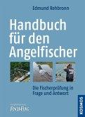 Handbuch für den Angelfischer (eBook, ePUB)