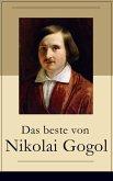 Das beste von Nikolai Gogol (eBook, ePUB)