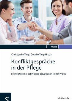 Konfliktgespräche in der Pflege (eBook, PDF) - Dierichs, Christian; Bodden, Tanja