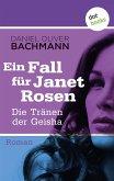 Die Tränen der Geisha / Ein Fall für Janet Rosen Bd.5 (eBook, ePUB)