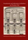 Französische und italienische Architekten am Dresdner Hof