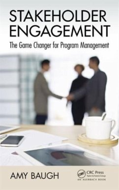 Stakeholder Engagement: The Game Changer for Program Management - Baugh, Amy