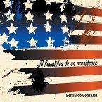 18 Pesadillas de Un Presidente: Yo Soy Humano Como Tu. y Tu, Eres Como Yo