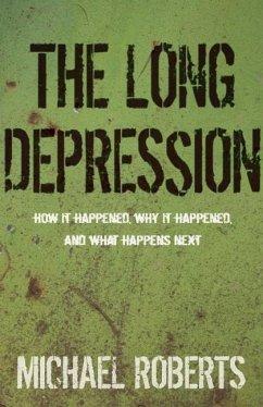 Long Depression - Roberts, Michael