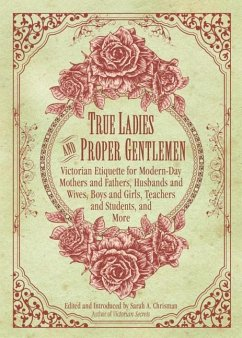 True Ladies and Proper Gentlemen - CHRISMAN, SARAH A