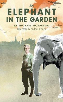 Elephant in the Garden - Morpurgo, Michael