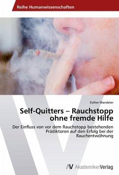 Self-Quitters - Rauchstopp ohne fremde Hilfe