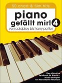 Piano gefällt mir! 50 Chart und Film Hits - Band 4
