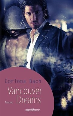 Vancouver Dreams - Bach, Corinna