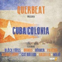 Cuba Colonia - Querbeat