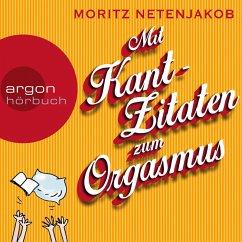 Mit Kant-Zitaten zum Orgasmus (MP3-Download) - Netenjakob, Moritz