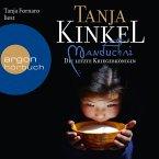 Manduchai. Die letzte Kriegerkönigin (MP3-Download)