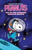 Peanuts 01: Auf zu den Sternen, Charlie Brown!