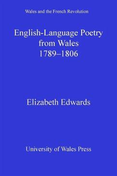 English-language Poetry from Wales 1789-1806 (eBook, ePUB) - Edwards, Elizabeth