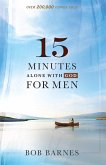 15 Minutes Alone with God for Men (eBook, ePUB)