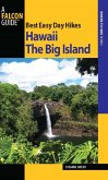 Best Easy Day Hikes Hawaii: The Big Island (eBook, ePUB)