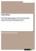 Das Beitragssatzgesetz 2014. Ein Verstoß gegen das Rückwirkungsverbot? (eBook, PDF)