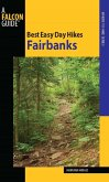 Best Easy Day Hikes Fairbanks (eBook, ePUB)
