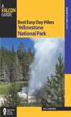 Best Easy Day Hikes Yellowstone National Park (eBook, ePUB)