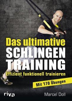 Das ultimative Schlingentraining (eBook, PDF) - Doll, Marcel