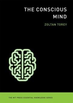 The Conscious Mind (eBook, ePUB) - Torey, Zoltan