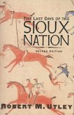 The Last Days of the Sioux Nation (eBook, ePUB)