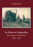 Zu Hause in Ostpreußen (eBook, ePUB)
