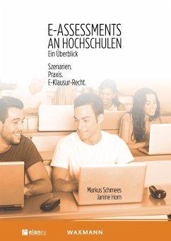 E-Assessments an Hochschulen: Ein Überblick - Schmees, Markus; Horn, Janine