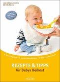 Rezepte & Tipps für Babys Beikost