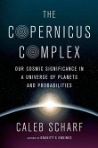 The Copernicus Complex (eBook, ePUB)