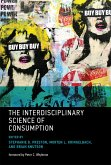 The Interdisciplinary Science of Consumption (eBook, ePUB)