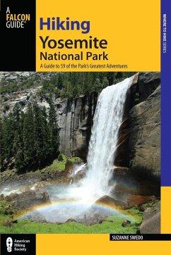 Hiking Yosemite National Park (eBook, ePUB) - Swedo, Suzanne