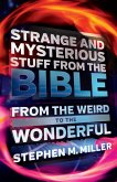 Strange and Mysterious Stuff from the Bible (eBook, ePUB)