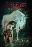 Fantastic Stories Presents: Fantasy Super Pack #1 (eBook, ePUB)