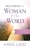 Becoming a Woman of the Word (eBook, ePUB)