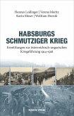 Habsburgs schmutziger Krieg (eBook, ePUB)