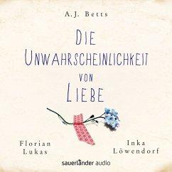 Die Unwahrscheinlichkeit von Liebe (MP3-Download) - Betts, A. J.