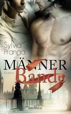 Männerbande (eBook, PDF) - Pranga, Sylvia