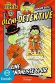 Eine brandheiße Spur / Olchi-Detektive Bd.12 (eBook, ePUB)