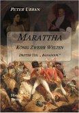 Marattha König Zweier Welten Teil 3 (eBook, ePUB)